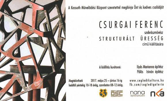 Csurgai Ferenc szobrászművész: STRUKTURÁLT ÜRESSÉG