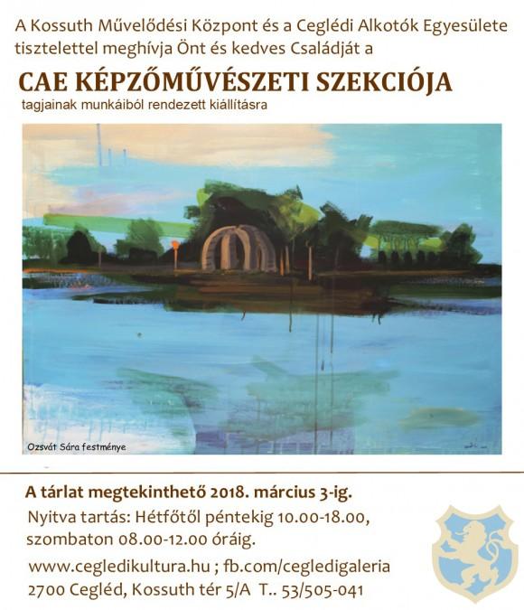 CAE KÉPZŐMŰVÉSZETI SZEKCIÓJA tagjainak kiállítása a Ceglédi Galériában
