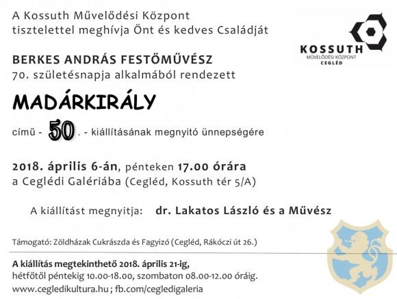 Berkes András festőművész Madárkirály című kiállításának megnyitója