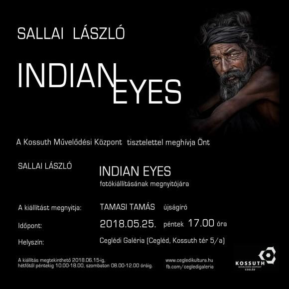 INDIAN EYES - Sallai László fotókiállítása a Ceglédi Galériában
