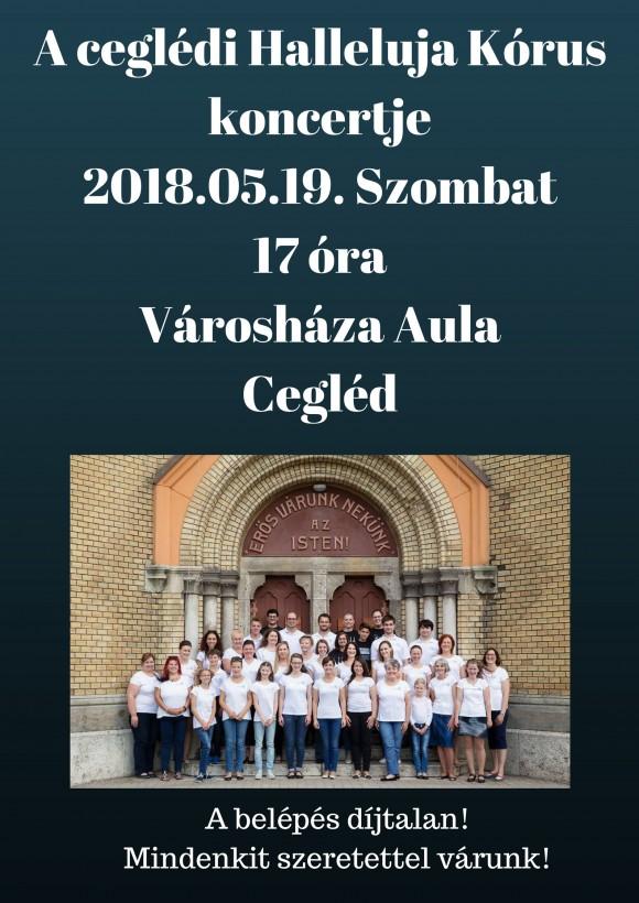 A ceglédi Halleluja Kórus koncertje 2018.05.19. Szombat