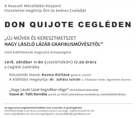 DON QUIJOTE CEGLÉDEN - Nagy László Lázár grafikusművész kiállítása
