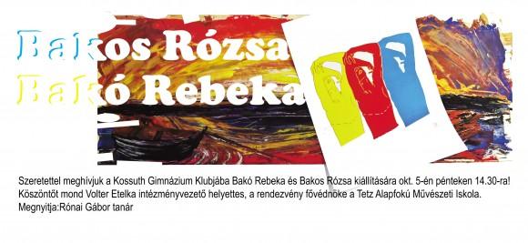 Bakos Rózsa és Bakó Rebeka kiállítása a gimnáziumban